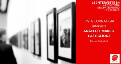Intervista a Angelo e Marco Castiglioni – Le interviste IN: Una finestra sul patrimonio culturale